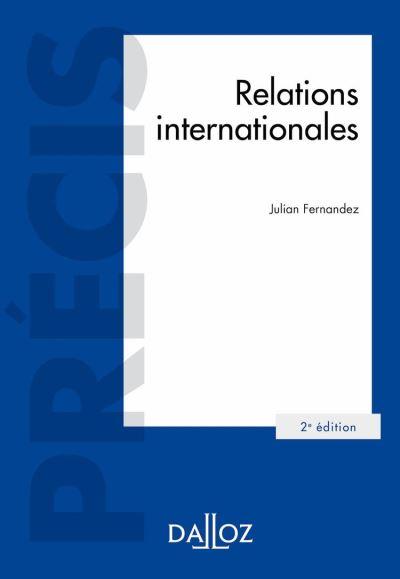 Relations internationales - 2e éd. - 9782247193998 - 28,99 €