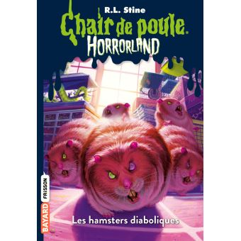 Horrorland Les Hamsters Diaboliques Tome 14 Horrorland