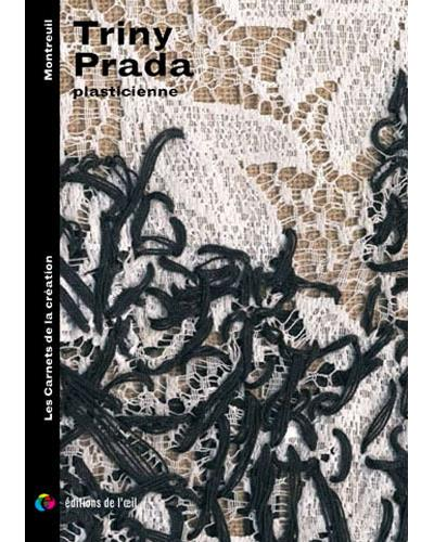 Triny Prada : plasticienne