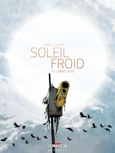 Soleil Froid T03 - L'Armée verte - 9782413020523 - 9,99 €