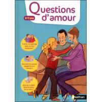 Questions d'amour:8-11 ans
