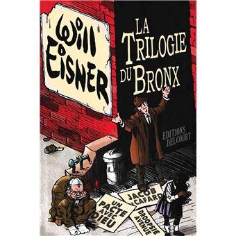 La Trilogie du Bronx - Intégrale