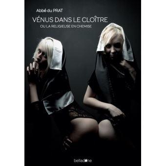 Vénus dans le cloître ou La religieuse en chemise