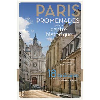Paris promenades dans le centre historique 2018