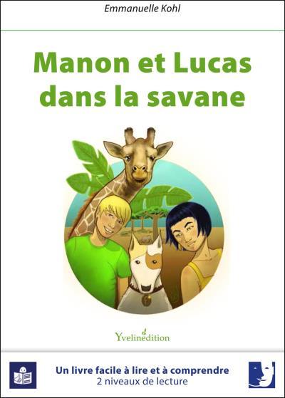 Manon et Lucas dans la savane