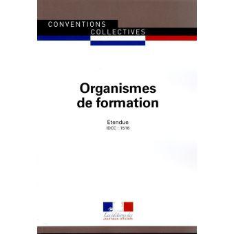 Organismes De Formation Convention Collective Nationale Etendue