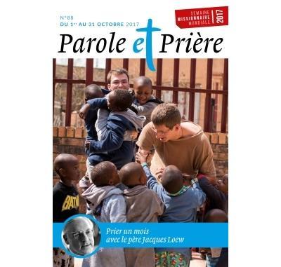 Parole et Prière n° 88 octobre 2017