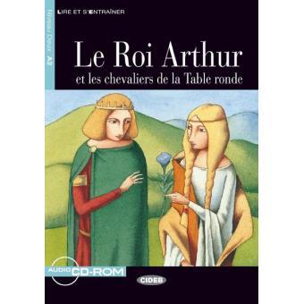 Le roi arthur et les chevaliers de la table ronde livre - La table ronde du roi arthur ...