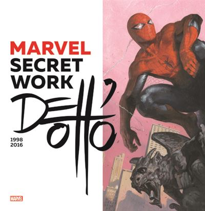 Marvel Secret Work Dell'Otto, 1998-2016
