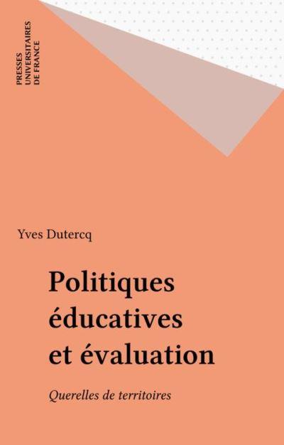 Politiques éducatives et évaluations