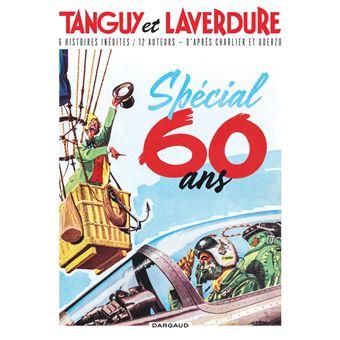 Tanguy et LaverdureLes Chevaliers du ciel Tanguy et Laverdure Anniversaire 60 ans