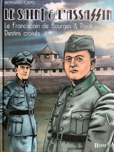 Le Saint et l'assassin, le franciscain de Bourges et Paoli