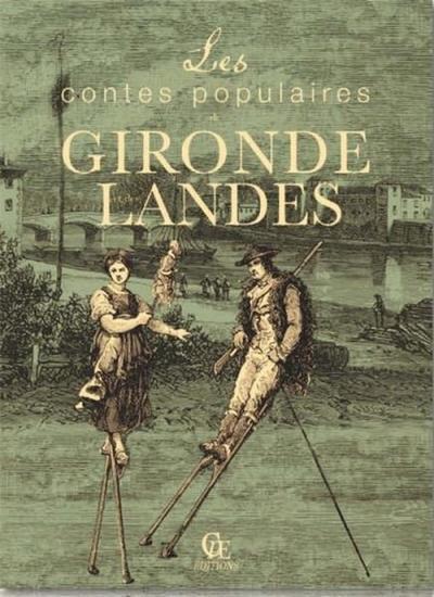 Contes populaires de Gironde et des Landes