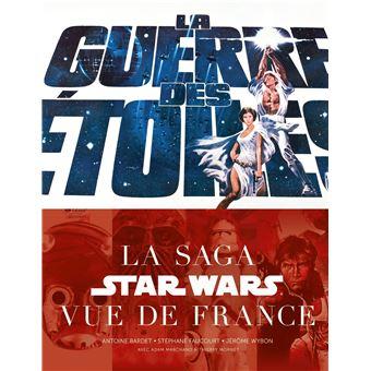 Star WarsLa Guerre des Etoiles