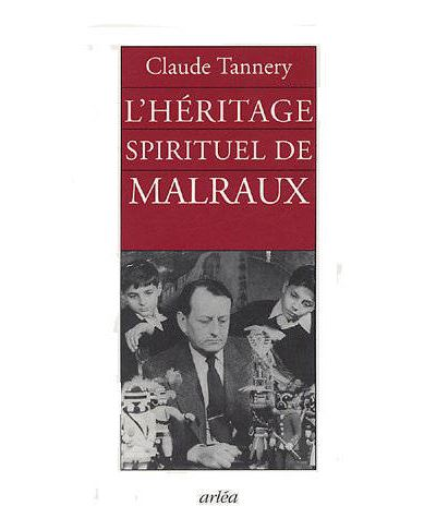 L'Héritage spirituel de Malraux