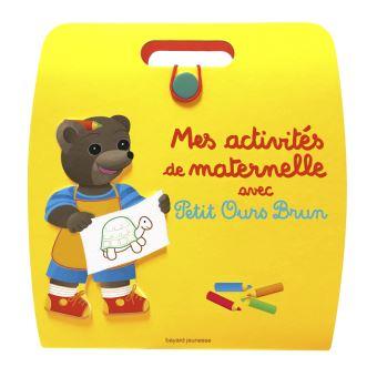Petit Ours BrunMes activités de maternelle avec Petit Ours Brun