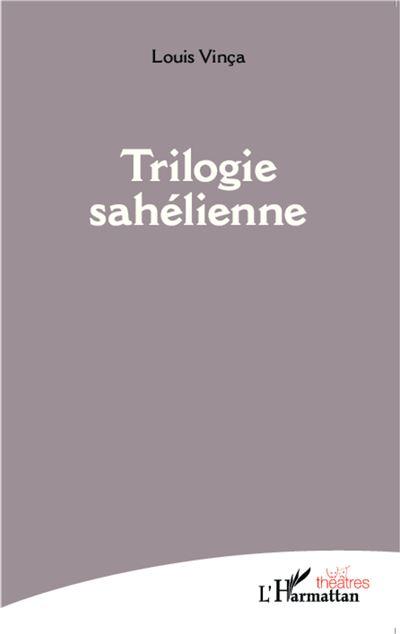 Trilogie sahélienne