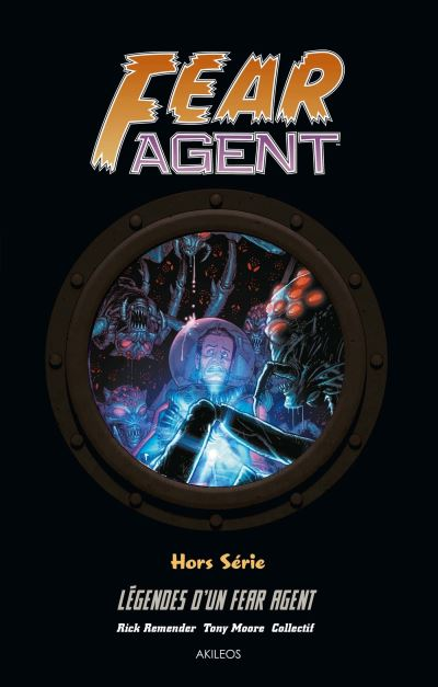 Fear Agent - Légendes d'un Fear Agent
