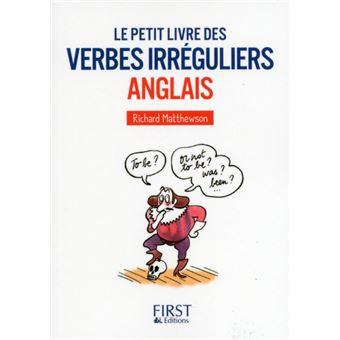 Petit Livre De Verbes Irreguliers Anglais Broche Richard Matthewson Livre Tous Les Livres A La Fnac
