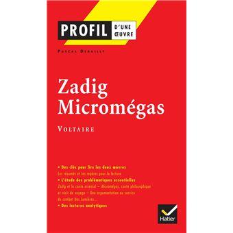 Profil - Voltaire : Zadig, Micromégas