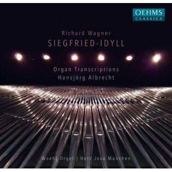 Siegfried Idyll Transcriptions pour orgue