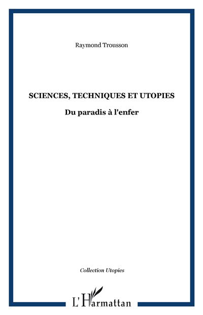 Sciences techniques et utopies