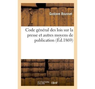 Code general lois sur la presse et moyens de publication com