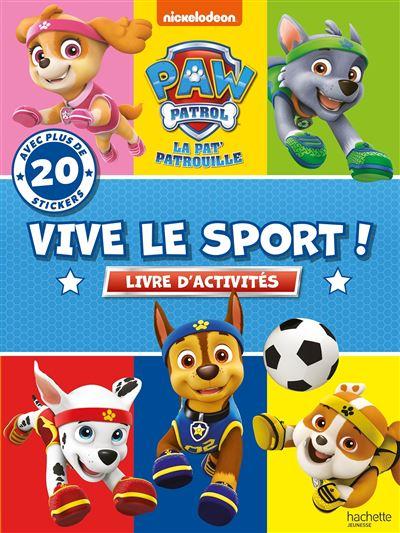 Pat' Patrouille - Vive le sport !