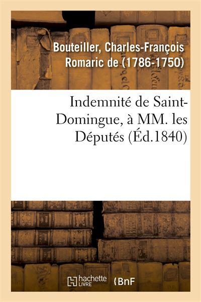 Indemnité de Saint-Domingue, à MM. les Députés