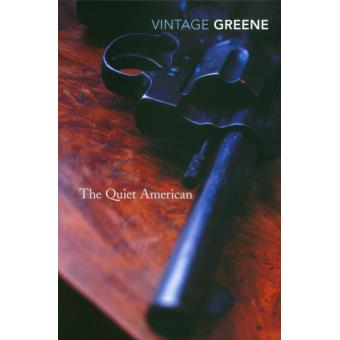the quiet american by graham greene The excerpt comes from a quote from the poet arthur hugh clough that serves as one of the quiet american's two epigraphs graham greene thrusts us into one of his moral quagmires in which the crabwise scuttling of his narrator comes up against the straightforward thrusts of the dangerously naive.