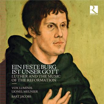 Ein Feste Burg Ist Unser Gott Luther and The Music Of The Reformation