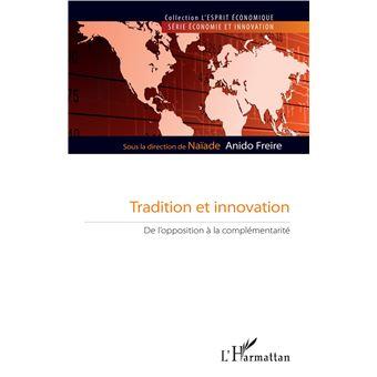 Tradition et innovation de l'opposition a la complementarite