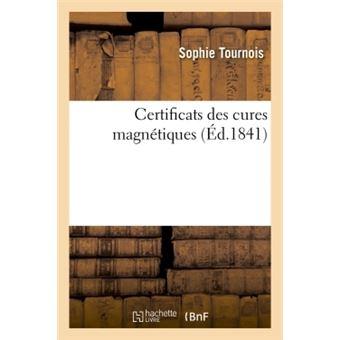 Certificats des cures magnétiques