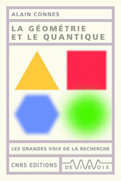 La géométrie et le quantique - 9782271127723 - 5,99 €