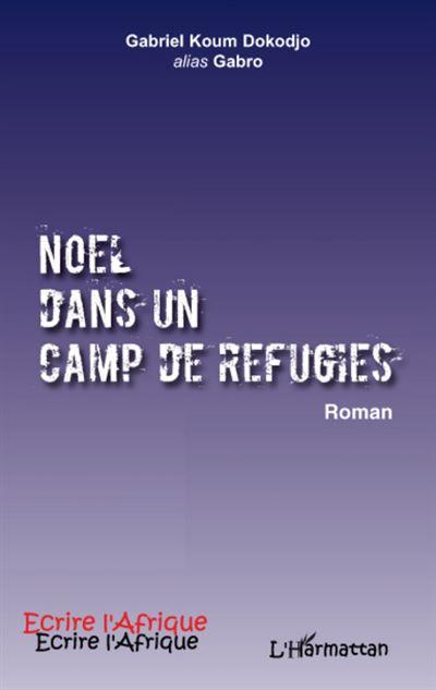 Noël dans un camp de refugiés