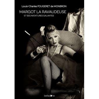 Margot la ravaudeuse et ses aventures galantes