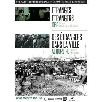 Etranges étrangers. Des étrangers dans la ville | Trillat, Marcel (1940-2020). Metteur en scène ou réalisateur