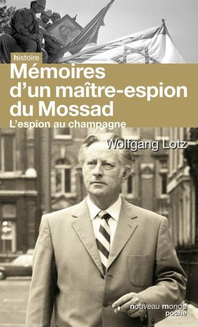 Mémoires d'un maître espion du Mossad - L'espion au champagne - 9782369420170 - 8,49 €