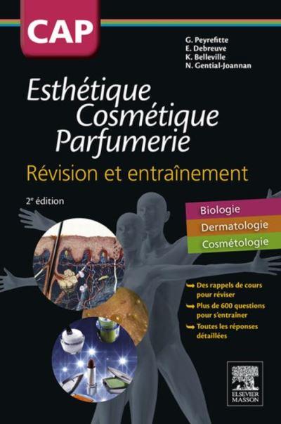 CAP Esthétique Cosmétique Parfumerie - Se préparer à l'épreuve EP3 - 9782294746888 - 10,99 €