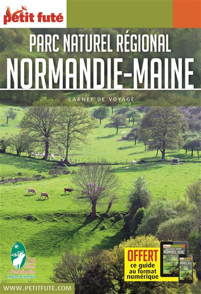 Carnet Petit Futé Parc regional Normandie Maine