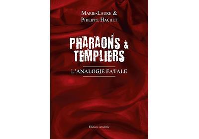 Pharaons et templiers