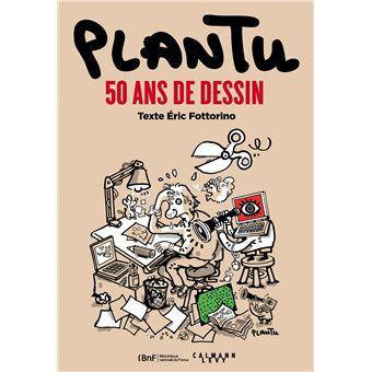 Plantu 50 Ans De Dessin Broch 233 Eric Fottorino Plantu