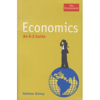 ECONOMICS AN A Z GUIDE