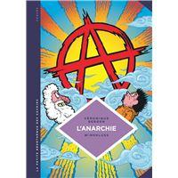 L'Anarchie, Théories et pratiques libertaires