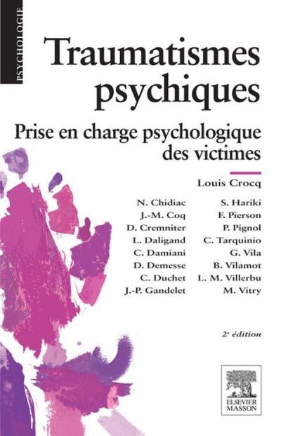 Traumatismes psychiques - Prise en charge psychologique des victimes - 9782294726064 - 23,99 €