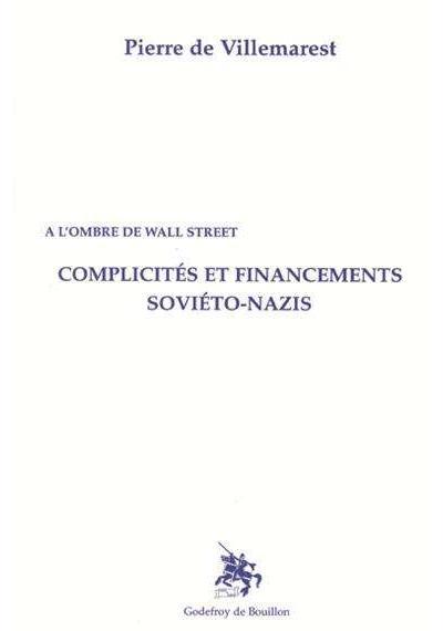 Complicites et financements sovieto-nazis