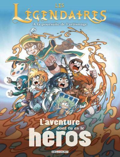 Les Légendaires - L'aventure dont tu es le héros - À la poursuite de l'artismage - 9782413011651 - 6,99 €