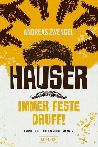 HAUSER - IMMER FESTE DRUFF!