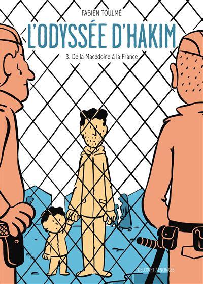 L'Odyssée d'Hakim - tome 3 - De La Macedoine à La France