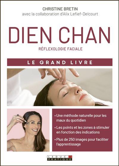 Dien Chan réflexologie faciale